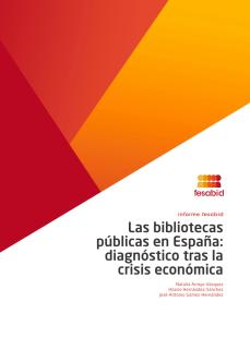 Informe Fesabid Las bibliotecas públicas en España